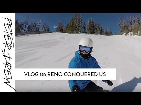 Vlog 06 RENO CONQUERED US