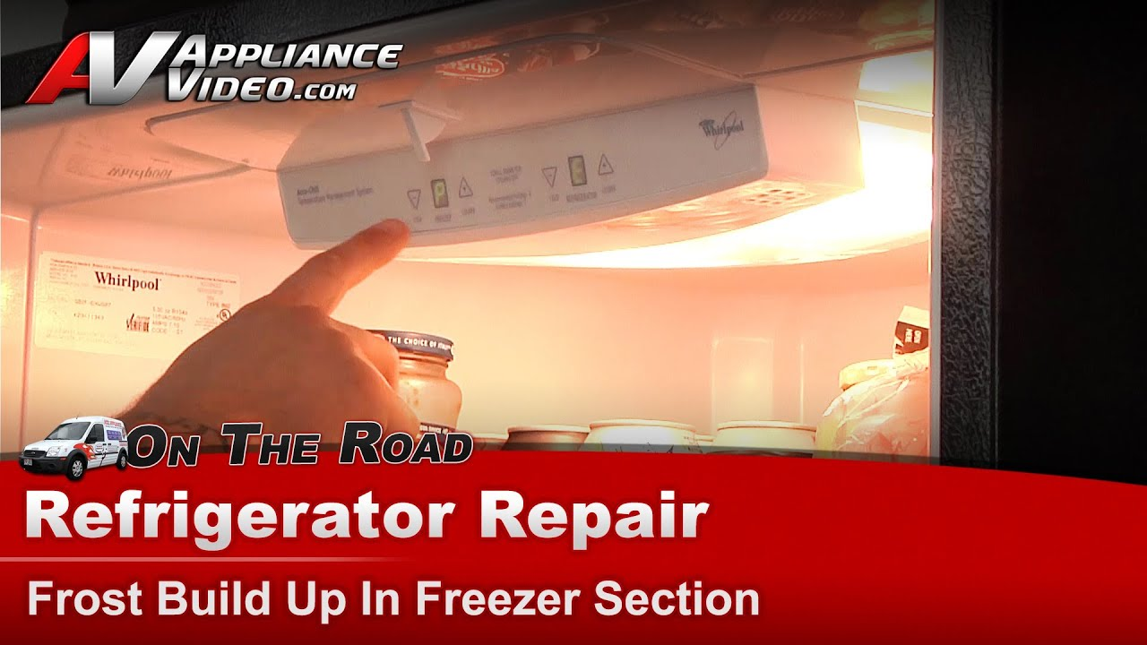 Bottom Freezer Refrigerator Problems >> Whirlpool, Maytag, Kitchen-Aid Refrigerator Repair - Frost Build Up In Freezer - GB2FHDXWS07 ...