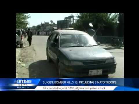 Suicide bomber kills 13, including 3 Nato troops