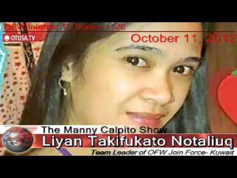 OFWs - Rape case in Kuwait report by: OFW Liyan T. Notaliuq_ 10/11/ 2012_ The Manny Calpito Show