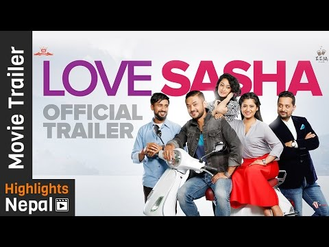 Love Sasha - New Nepali Movie Official Trailer Ft. Karma, Keki Adhikari, Shivani, Asif Shah