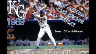 Bo Knows Baseball --Season Replay of 1989 Kansas City Royals Game102 vs Baltimore --Live Stream