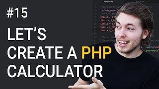 15: Exercise Using PHP | Let's Build a Calculator | PHP Tutorial | Learn PHP Programming