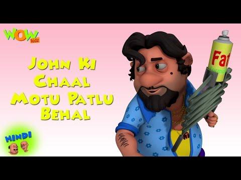 John Ki Chaal Motu Patlu Behal - Motu Patlu in Hindi - 3D Animation Cartoon for Kids