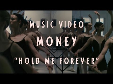 Money - Hold Me Forever