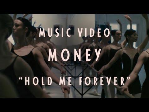 Money - Hold Me Forever