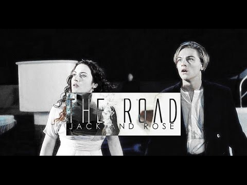 jack and rose | the road.