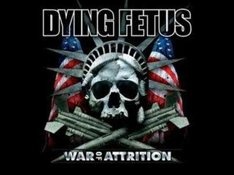 Dying Fetus - obsolete deterrence