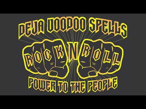 Deja Voodoo Spells - Rock N Roll