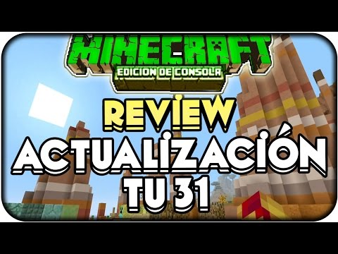 ACTUALIZACION TU31 YA DISPONIBLE!! REVIEW TU 31 Minecraft Xbox 360 Ps3 Xbox One Ps4 Ps Vita