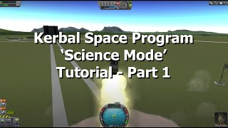 Kerbal Space Program - Career Mode Guide For Beginners - Part 1