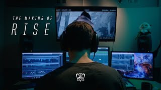 Making Of RISE | Worlds 2018 - League of Legends