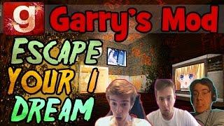 Garry's Mod: Horror Map   Escape Your Dream #1!   The Horror of Anime!