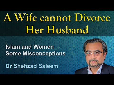 A Wife cannot Divorce Her Husband (Some Misconceptions)