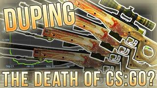 Duping, the death of CS:GO?