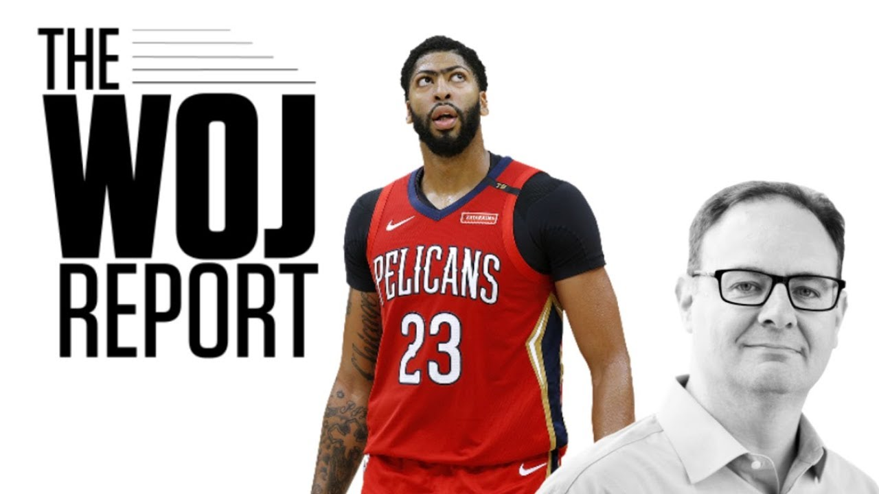 Anthony Davis' trade request from the perspective of Pelicans, Lakers, Celtics   The Woj Report