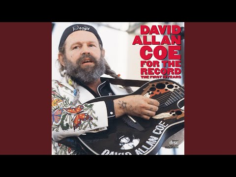 David Allan Coe - Jack Daniel's, If You Please Lyrics