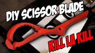 Kill La Kill Scissor Blade How to DiY