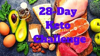 The 28 day keto challenge