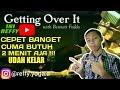 PATAH TULANG KAMU COY |Pemain tercepat-GETTING OVER IT MP3