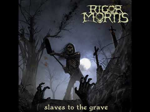 Rigor Mortis  Ancient Horror