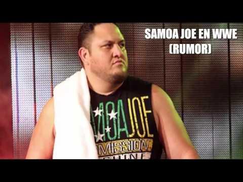 INFORMACIÓN WWE | SAMOA JOE EN WWE (RUMOR)