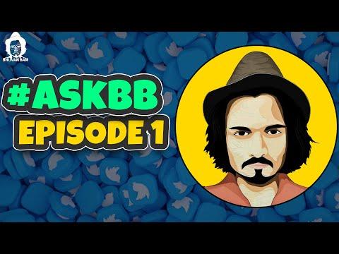 BB Ki Vines- | Ask BB: Episode 1 |