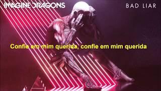 Bad Liar Imagine Dragons Tradução