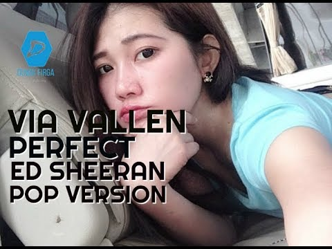 Perfect - Ed Sheeran Cover By Via Vallen