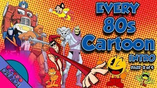 EVERY 80s Cartoon Intro EVER | Part 2 of 4