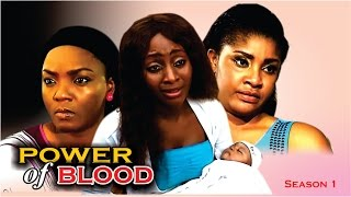 Power Of Blood  - Latest Nigerian Nollywood Movie