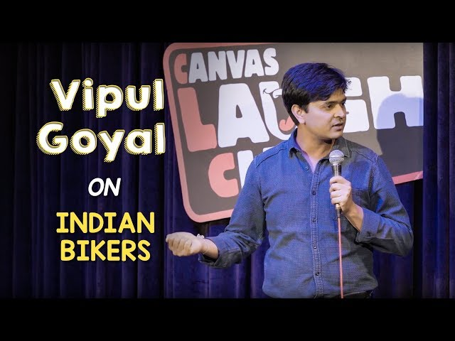 Indian Bikers  Stand Up Comedy by Vipul Goyal