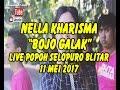 NELLA KHARISMA ~ BOJO GALAK POPOH SELOPURO BLITAR 11 MEI 2017 MP3