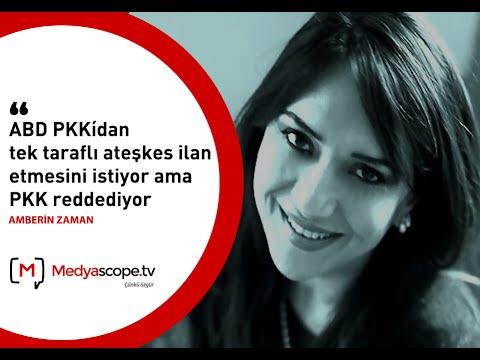 """Amberin Zaman: """"ABD PKK'dan tek taraflı ateşkes istiyor ama PKK reddediyor"""""""