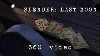 Slender: Last Moon |360˚ Horror Experience|