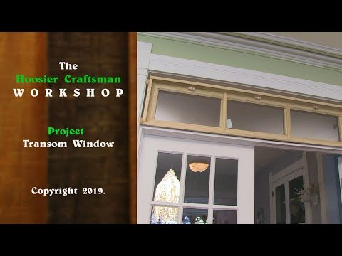 DIY  Building a Transom Window