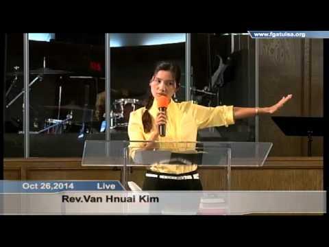 [FGATulsa]#1072#Oct 26,2014 Myanmar Service (Pastor Van te)