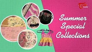 Fashion Passion | Summer Special Collections | By Kirthi Jalkum