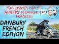 Cyril et Hedi de Camping-Car 69 présentent le VAN DANBURY FRENCH EDITION