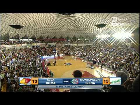 Virtus Acea Roma - montepaschi siena finale gara5 1st half