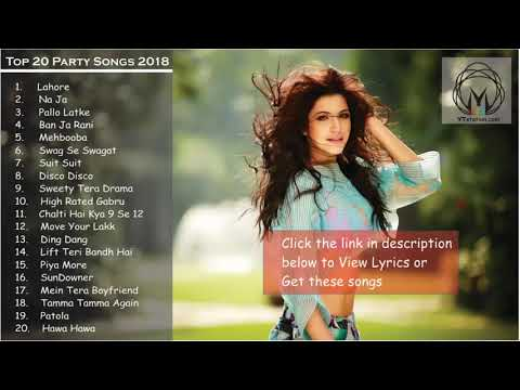 New Year Party Songs 2018 Top, Latest & Best of Bollywood Party Songs 2017-18