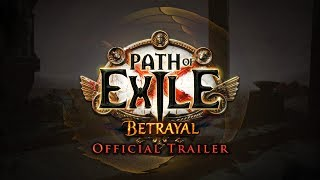 Path of Exile: Betrayal Official Trailer