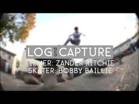 Log & Capture: Zander Ritchie - Bobby Baillie