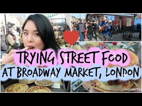 Trying London Street Food at Broadway Market! | What to Eat | roseannetangrs