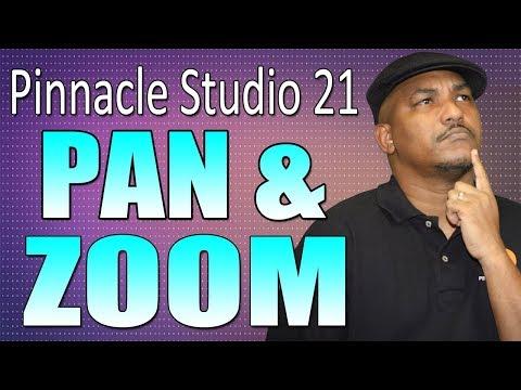 Pinnacle Studio 21 Ultimate   Pan and Zoom Tutorial