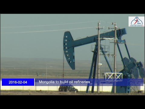 Mongolia to build oil refineries