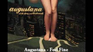 Watch Augustana Feel Fine video