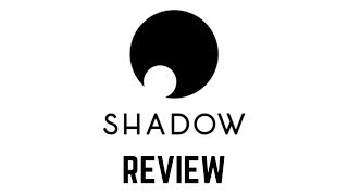 Shadow Cloud Gaming Review