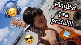 download musica PLAYLIST PRA PRAIA