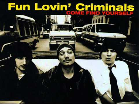 Fun Lovin Criminals - Smoke Em